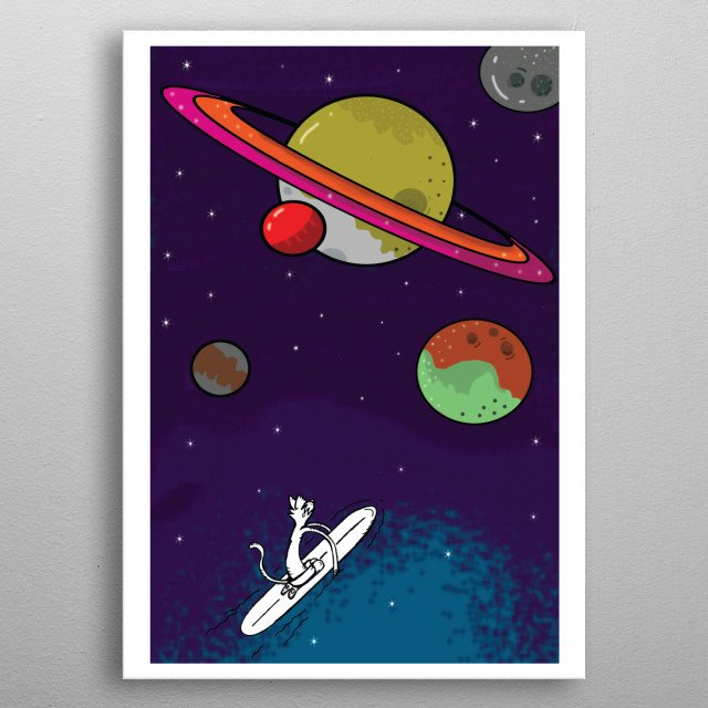 Inspired by surfing and how you can sometimes feel as tough you are travelling through the cosmos. metal poster