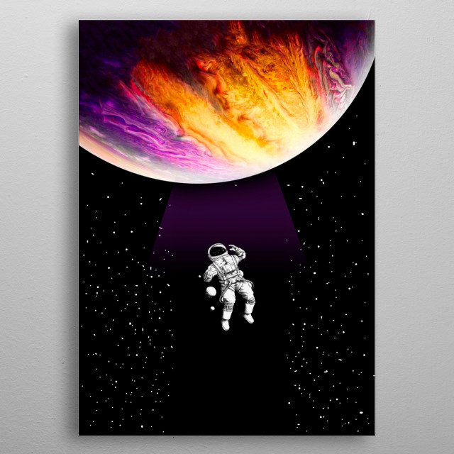 Astronomy makes the soul look up and leads us from this world to another. metal poster