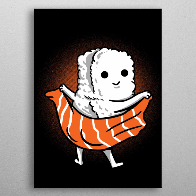 Sushi a perfect Displate for people who love to eat sushi and cute posters. Perfect for real sushi lovers. Also great for restaurants metal poster