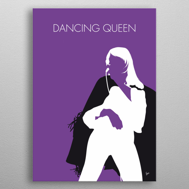 """""""Dancing Queen"""" is a Europop song by the Swedish group ABBA and the lead single from their fourth studio album Arrival.  metal poster"""