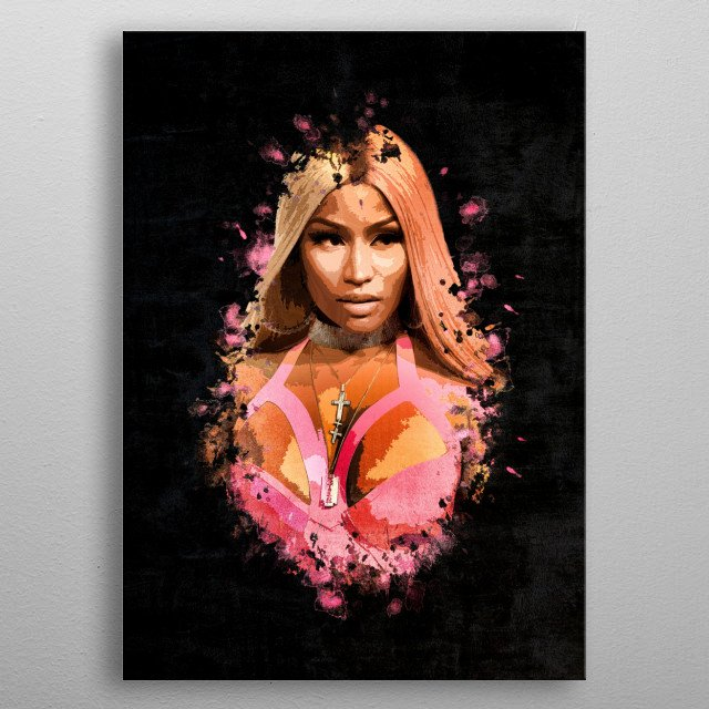 Nicki Minaj portrait with splatter painting and grunge effect. This will be great gift for Nicki Minaj  fans and connoisseurs of Hip-Hop. metal poster