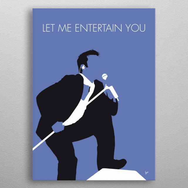 Let Me Entertain You is a single by Robbie Williams released as the fifth and final single from his debut album Life Thru a Lens metal poster