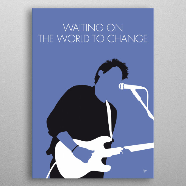 """Waiting on the World to Change"" is a song by American singer-songwriter John Mayer. metal poster"
