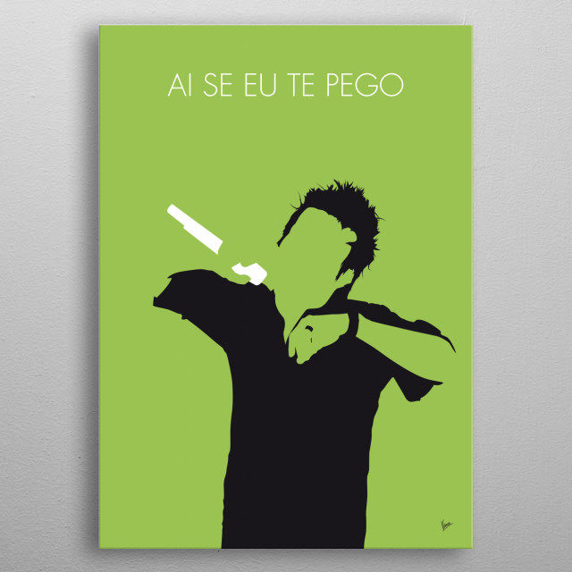Ai se eu te pego! is a 2008 Brazilian song by Sharon Acioly and Antônio Dyggs. In 2011 it was popularized by Brazilian singer Michel Teló. metal poster