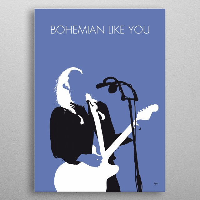 Bohemian Like You is a song by American alternative rock band The Dandy Warhols.   metal poster