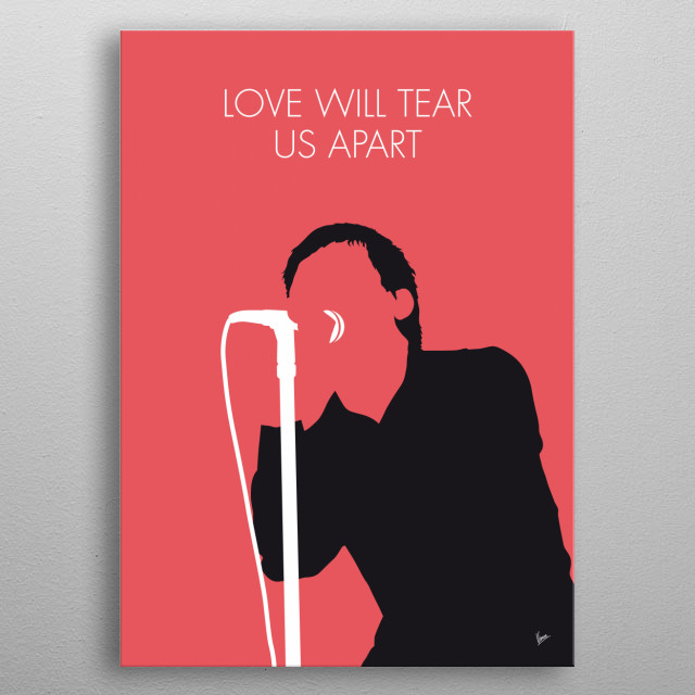 """""""Love Will Tear Us Apart"""" is a song by English rock band Joy Division released in June 1980. metal poster"""