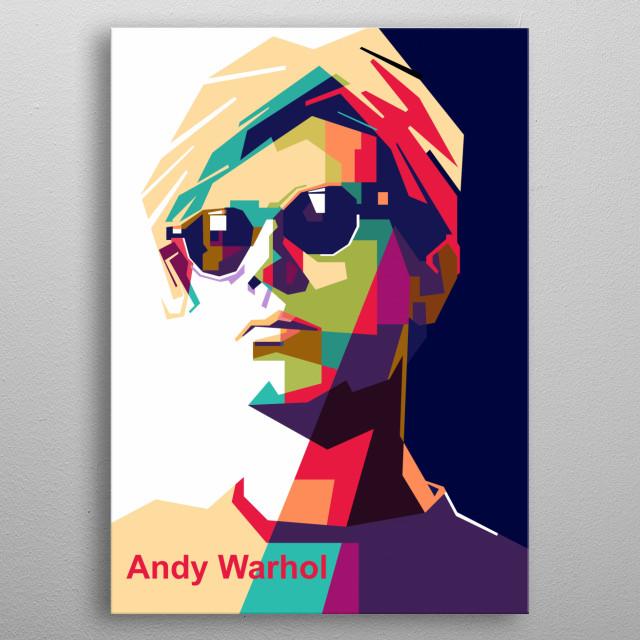 Andy Warhol on pop art color portrait illustration metal poster