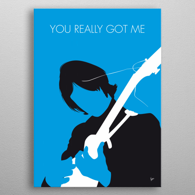 """""""You Really Got Me"""" is a song written by Ray Davies for English rock band the Kinks.   metal poster"""