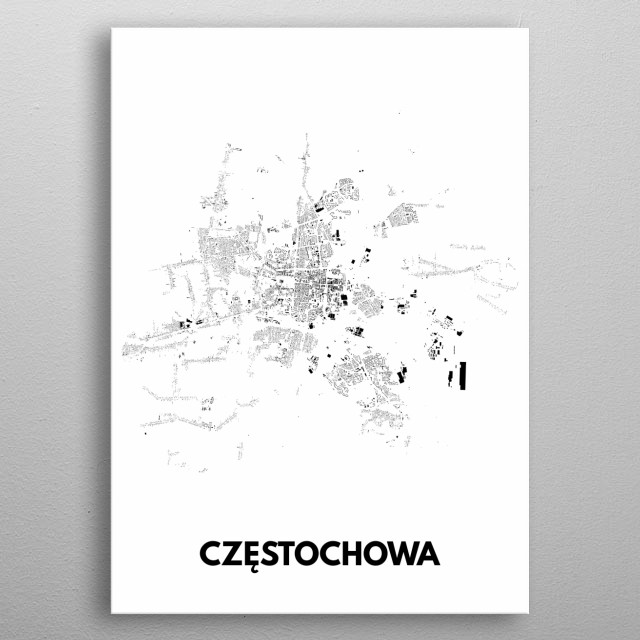 Czestochowa Poland Map.Czestochowa By Makemapme Studio Metal Posters Displate