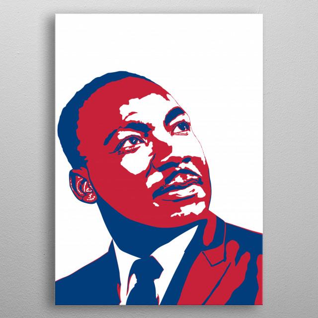 dr. Martin Luther King jr. / MLK, Baptist, silhouette illustration metal poster