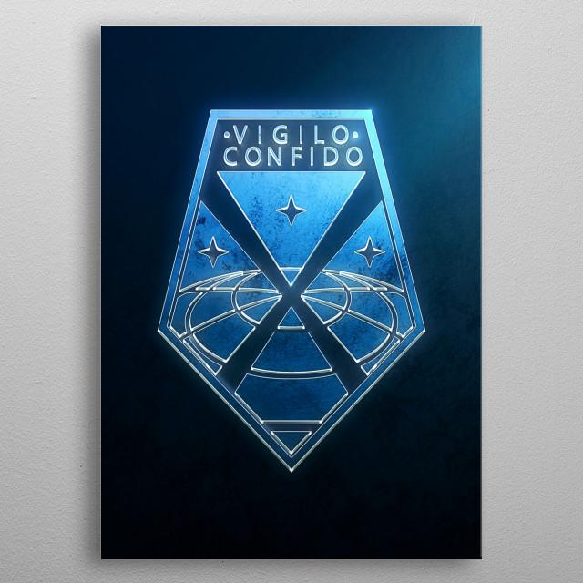 Vigilo Confido metal poster