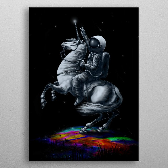 A painting of astronaut riding a unicorn. metal poster