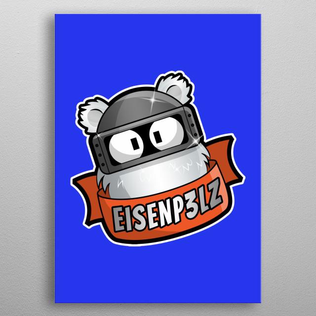 Eisenp3lz - Gamer, Streamer, Twitch-Partner! metal poster