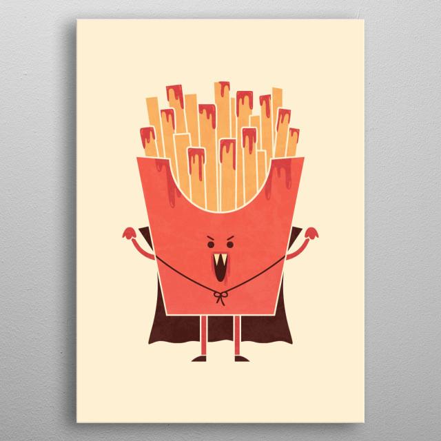 Dracula fries need ketchup! metal poster