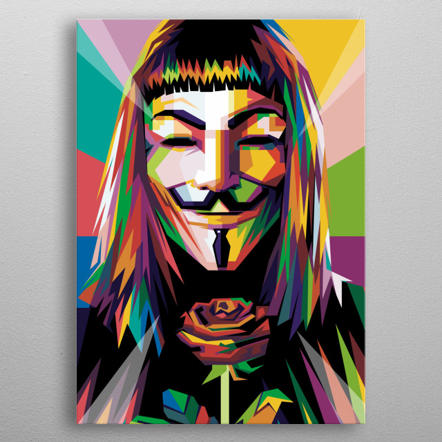 i make this artwork for people who loved character v for vendetta  metal poster