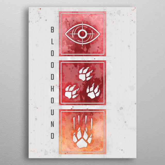 Apex Legends Bloodhound Abilities metal poster