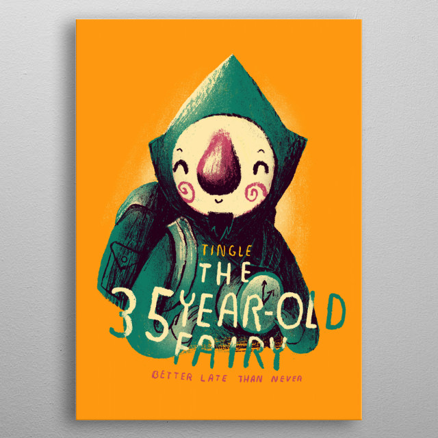 the 35 year-old fairy!  metal poster