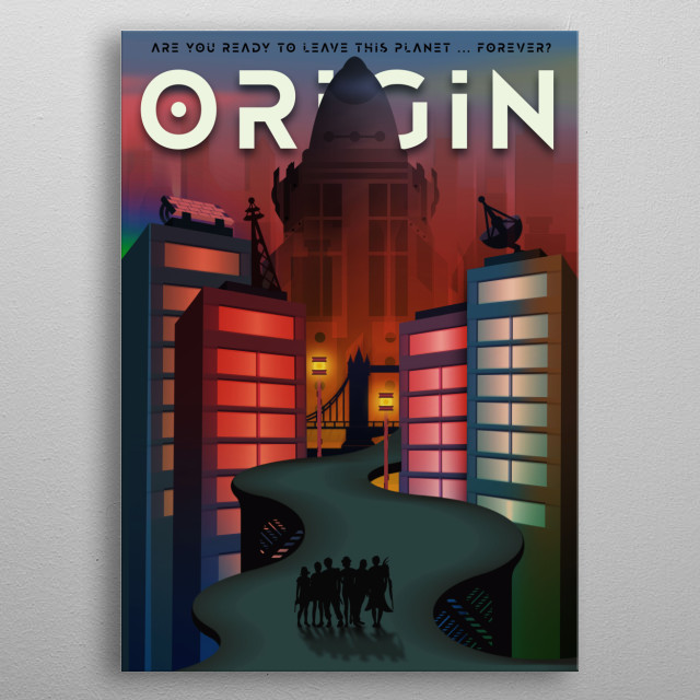 This poster design was inspired by the awesome YouTube original show - ORIGIN. This is one of the best science fiction shows I seen recently metal poster