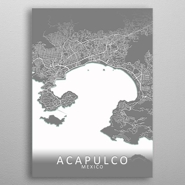 A grey map of Acapulco, Guerrero, Mexico metal poster