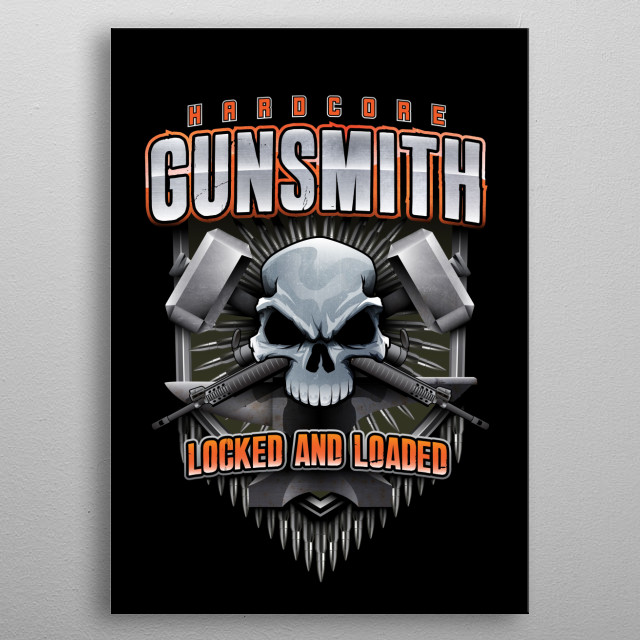 Gunsmith skull with guns and hammers. Hardcore gunsmith, locked and loaded. metal poster