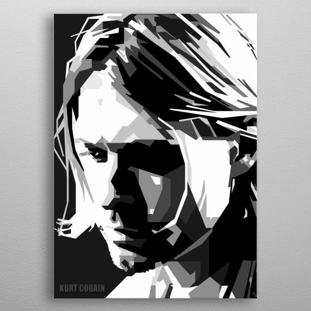 Kurt Donald Cobain was an American singer, songwriter, and musician, best known as the guitarist and frontman of the rock band Nirvana metal poster