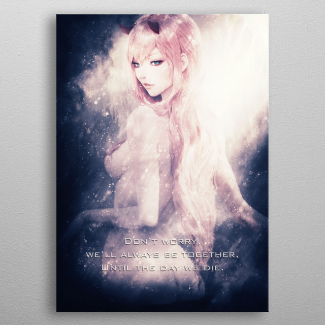 Zero Two Limited Edition, sell with limited copy only then remove in the system by the artist. first 100 only!!! SOLD:9/100 metal poster