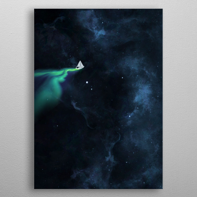 In space the solar winds are always in your favor. metal poster