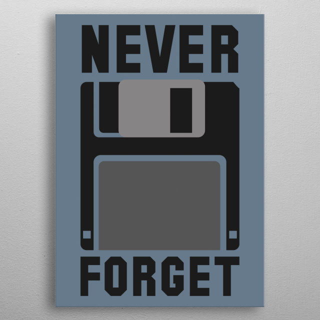 Never Forget metal poster