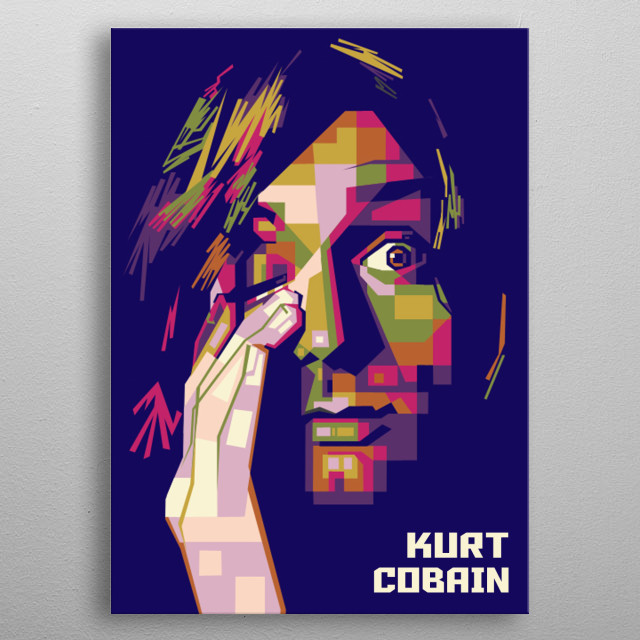 Kurt Cobain was an American singer, songwriter, and musician, best known as the guitarist and frontman of the rock band Nirvana. metal poster