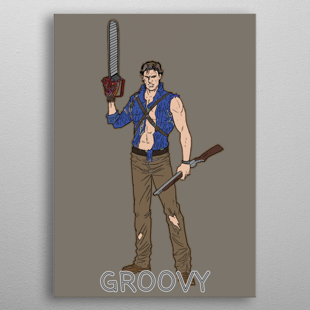 "Artwork inspired by Ash Williams from the  movies ""Evil Dead"" and ""Army of Darkness"". metal poster"
