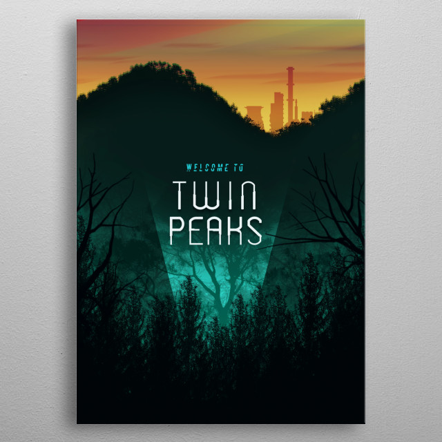 This Design was inspired by the classic 90s hit tv show of all time - Twin Peaks. Probably one of the first shows to embrace trippy stories. metal poster