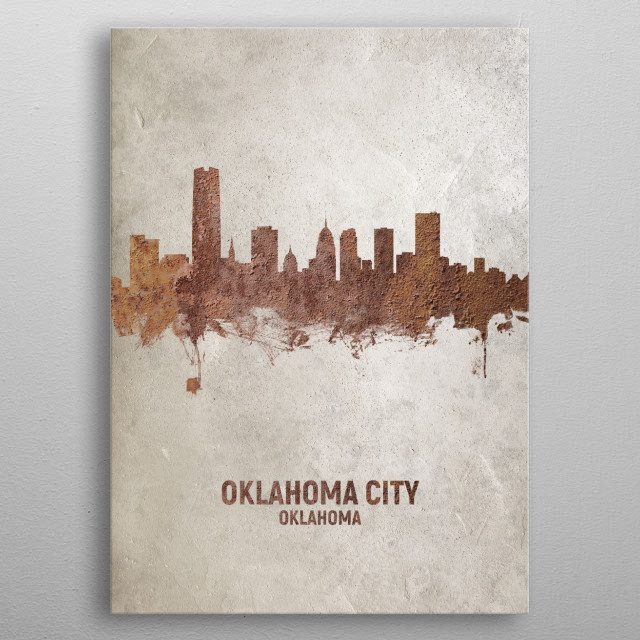 Art print of the skyline of Oklahoma City, Oklahoma, United States. Rust on concrete. metal poster