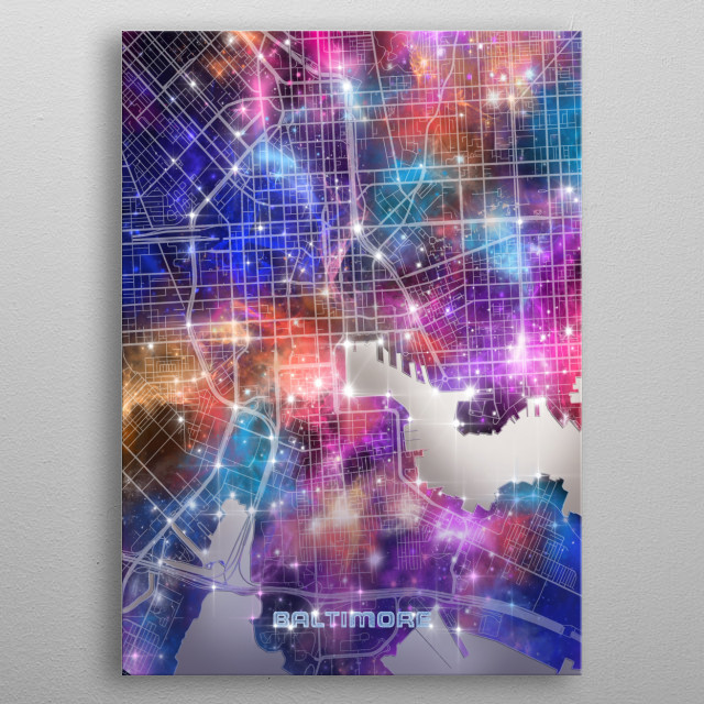 Baltimore city map inspired by decorative,colorful,universe,galaxy,nebula,pop art design metal poster