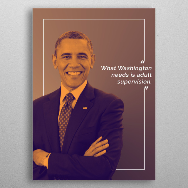 Barack Obama layered in a duotone joined by one of his famous quotes. metal poster