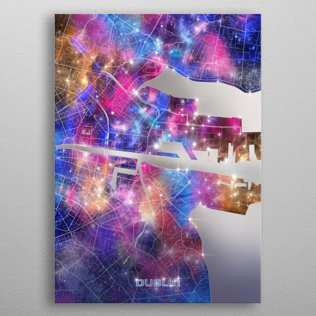 Dublin city map inspired by decorative,modern,galaxy,universe,nebula,pop art design metal poster