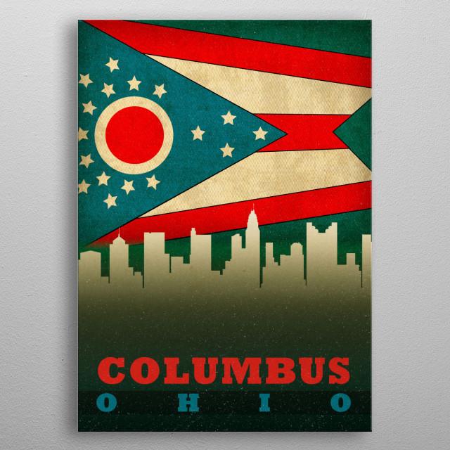 Columbus Ohio City Skyline State Flag metal poster