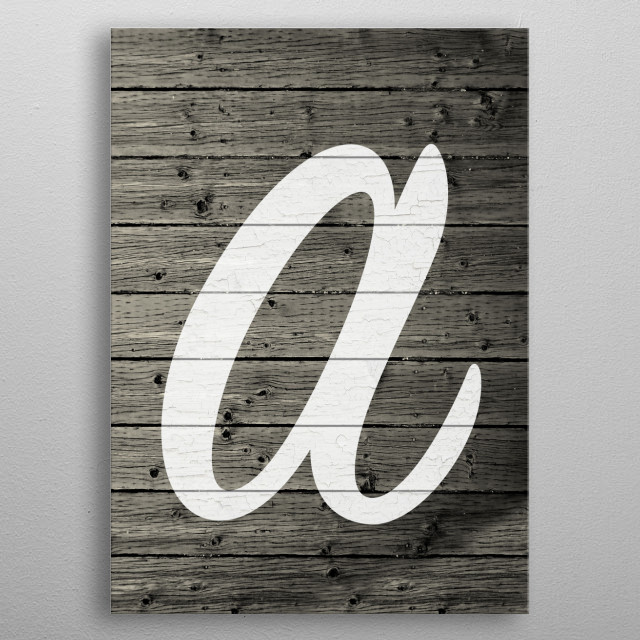 High-quality metal print from amazing Painted Letters Barn Wood collection will bring unique style to your space and will show off your personality. metal poster