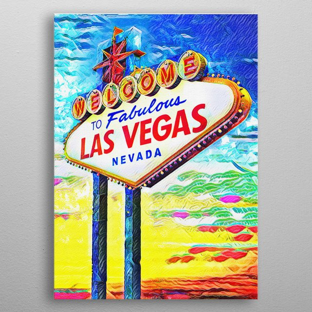 WELCOME TO VEGAS!! I created this piece using many different stroke styles to reflect the feeling of the art. metal poster