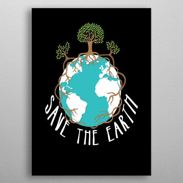 Save The Earth metal poster