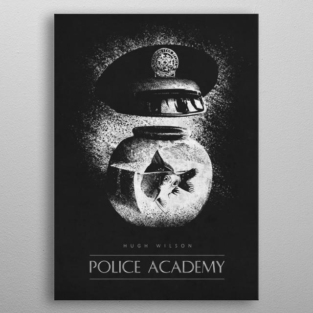 Police Acasdemy metal poster