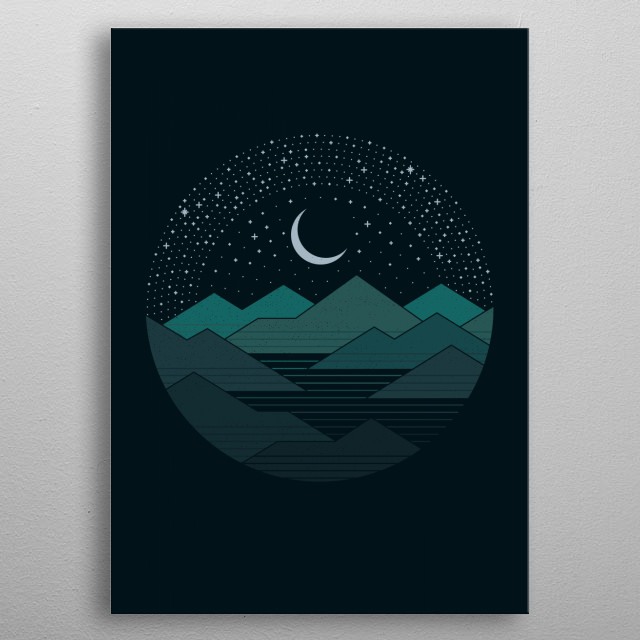 The best place to be by far is... Between the mountains and the stars metal poster