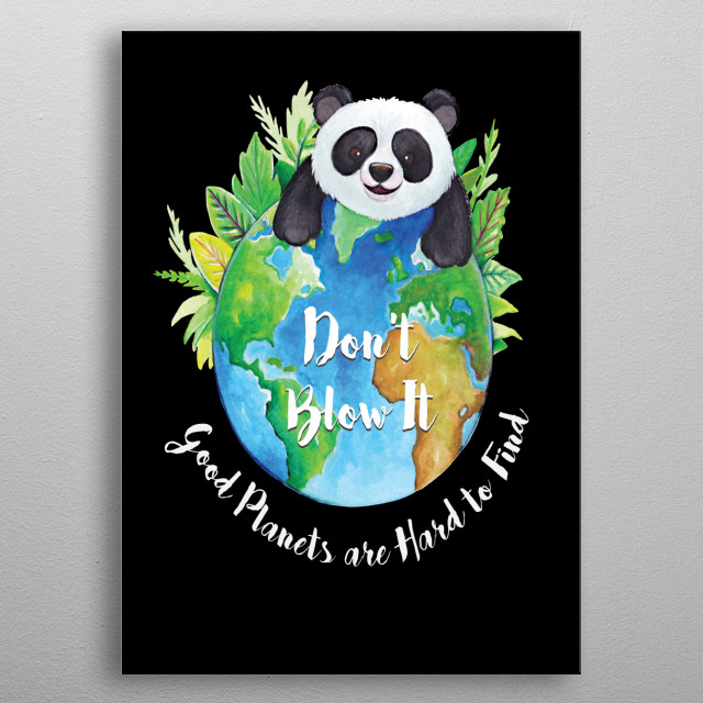 Don't Blow It Good Planets are Hard To Find  metal poster