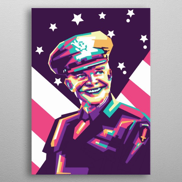 President D. Eisenhower in WPAP Pop Art, Design Ilustration metal poster