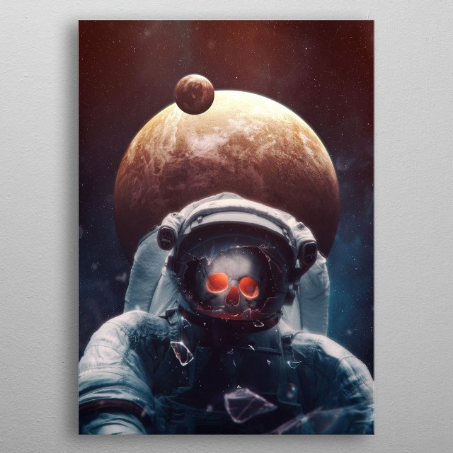 Okay, Houston, we've had a problem here - dead astronaut in space.  metal poster