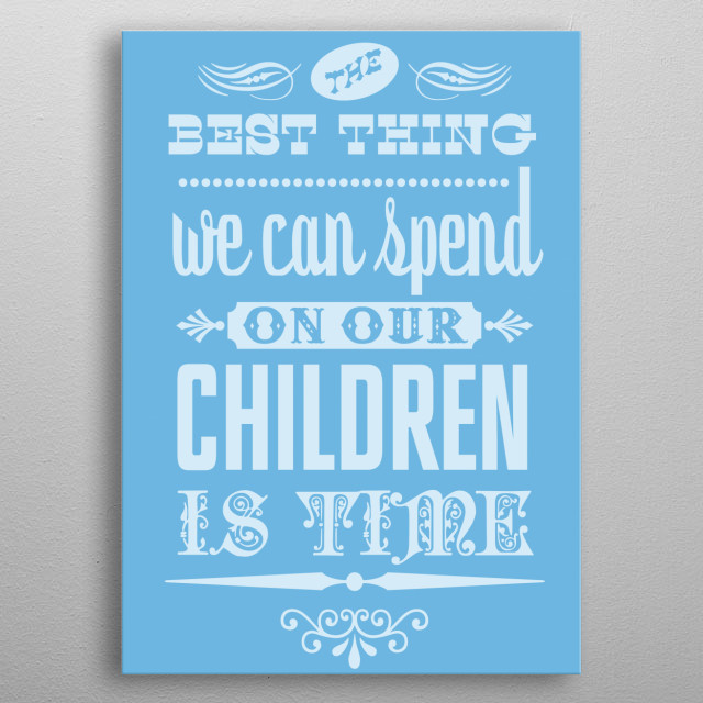 Postive affirmation message on child rearing metal poster