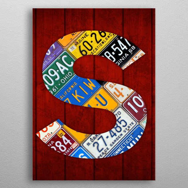 High-quality metal print from amazing License Plate Letters collection will bring unique style to your space and will show off your personality. metal poster