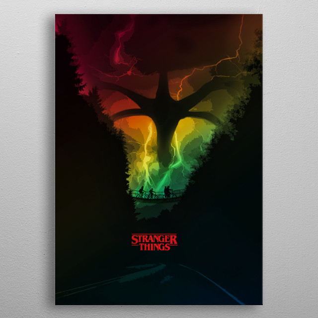 The Design was inspired by the Netflix TV Show - Stranger Things. The Shadow Monster is coming. metal poster