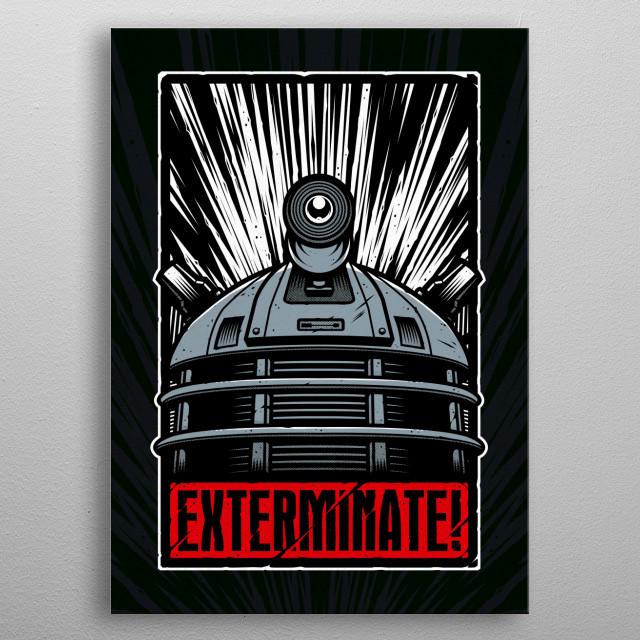 Exterminate! metal poster