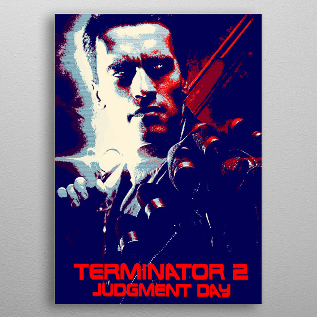 Sarah Connor: [recounts] Three billion human lives ended on August 29, 1997. metal poster