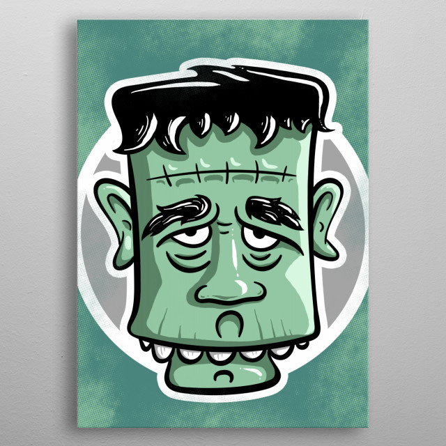 A funny, cute frankenstein monster. This guy is sad  because he's misunderstood. metal poster